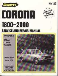 Image of Gregorys Workshop Manual Corona 1800 - 2000 3/1974 - 6/1976 GR120